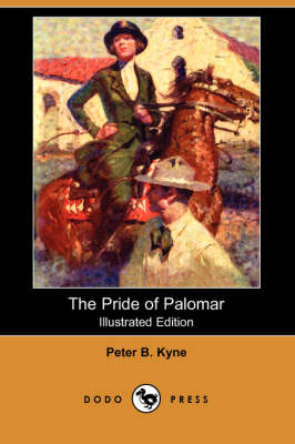 The Pride of Palomar (Illustrated Edition) (Dodo Press) (Paperback)