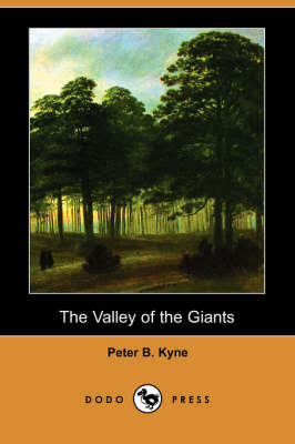 The Valley of the Giants (Dodo Press) (Paperback)