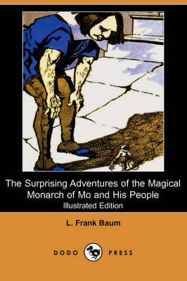 The Surprising Adventures of the Magical Monarch of Mo and His People (Illustrated Edition) (Dodo Press) (Paperback)
