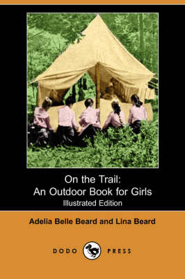 On the Trail: An Outdoor Book for Girls (Paperback)