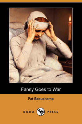 Fanny Goes to War (Dodo Press) (Paperback)