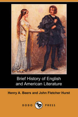 Brief History of English and American Literature (Dodo Press) (Paperback)