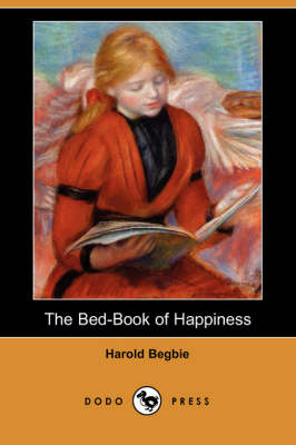 The Bed-Book of Happiness (Dodo Press) (Paperback)