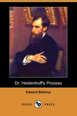 Dr. Heidenhoff's Process (Dodo Press) (Paperback)