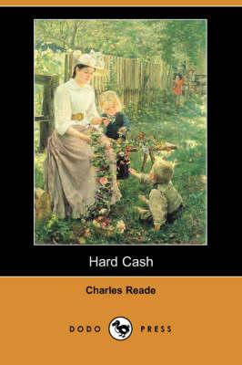 Hard Cash (Dodo Press) (Paperback)