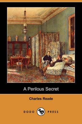 A Perilous Secret (Dodo Press) (Paperback)