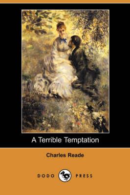 A Terrible Temptation (Dodo Press) (Paperback)