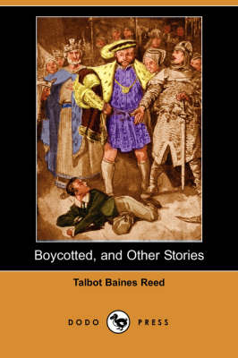 Boycotted, and Other Stories (Dodo Press) (Paperback)