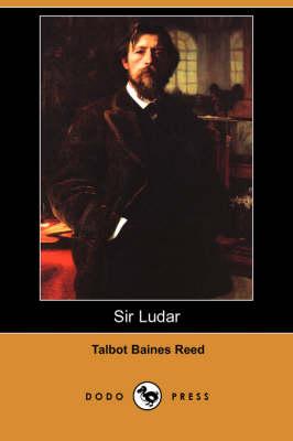 Sir Ludar (Dodo Press) (Paperback)