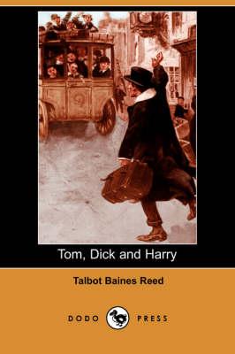 Tom, Dick and Harry (Dodo Press) (Paperback)