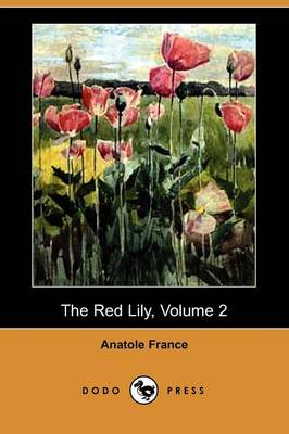 The Red Lily, Volume 2 (Dodo Press) (Paperback)
