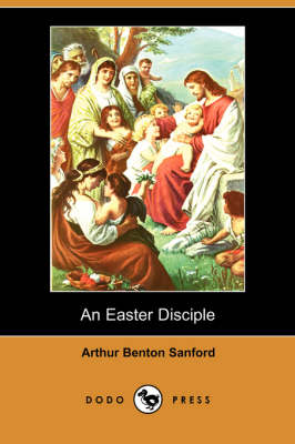 An Easter Disciple (Paperback)