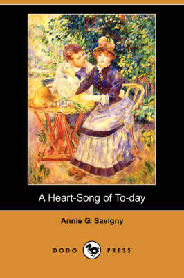 A Heart-Song of To-Day (Paperback)