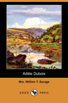 Adele DuBois (Dodo Press) (Paperback)