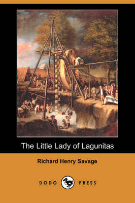 The Little Lady of Lagunitas (Dodo Press) (Paperback)
