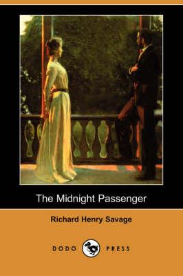 The Midnight Passenger (Dodo Press) (Paperback)