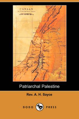 Patriarchal Palestine (Dodo Press) (Paperback)
