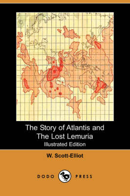 The Story of Atlantis and the Lost Lemuria (Illustrated Edition) (Dodo Press) (Paperback)
