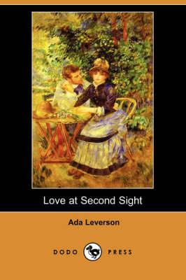 Love at Second Sight (Dodo Press) (Paperback)
