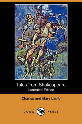 Tales from Shakespeare (Illustrated Edition) (Dodo Press) (Paperback)