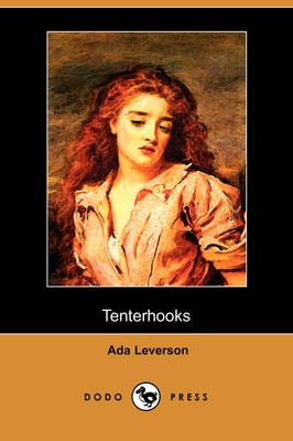 Tenterhooks (Dodo Press) (Paperback)
