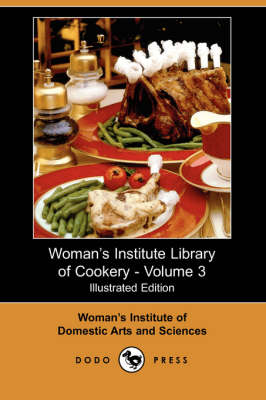 Woman's Institute Library of Cookery, Volume 3 (Paperback)