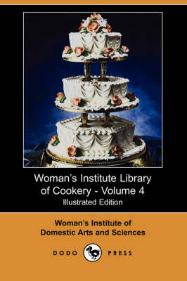 Woman's Institute Library of Cookery, Volume 4 (Paperback)