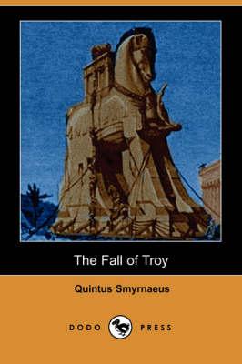 The Fall of Troy (Dodo Press) (Paperback)
