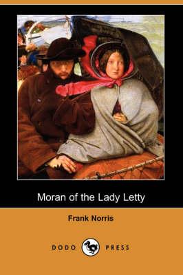 Moran of the Lady Letty (Dodo Press) (Paperback)