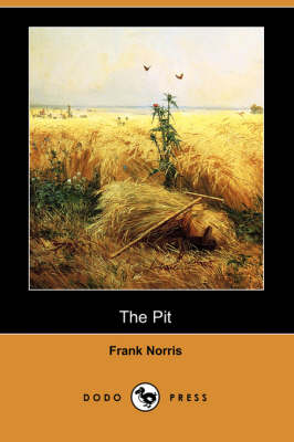 The Pit (Dodo Press) (Paperback)