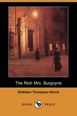 The Rich Mrs. Burgoyne (Dodo Press) (Paperback)