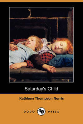 Saturday's Child (Dodo Press) (Paperback)