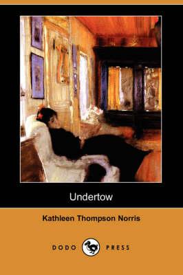 Undertow (Dodo Press) (Paperback)