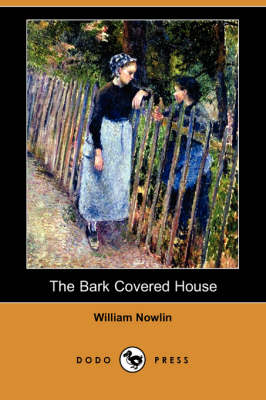 The Bark Covered House (Paperback)