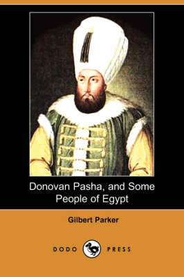 Donovan Pasha, and Some People of Egypt (Dodo Press) (Paperback)