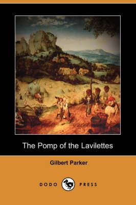 The Pomp of the Lavilettes (Dodo Press) (Paperback)