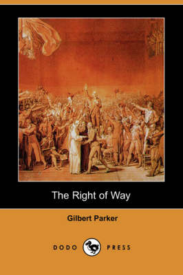 The Right of Way (Dodo Press) (Paperback)