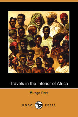 Travels in the Interior of Africa (Dodo Press) (Paperback)