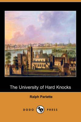 The University of Hard Knocks (Dodo Press) (Paperback)