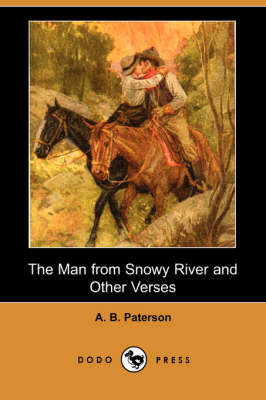 The Man from Snowy River and Other Verses (Dodo Press) (Paperback)