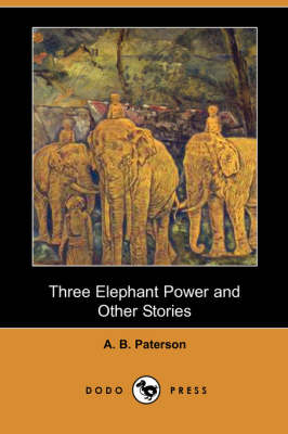 Three Elephant Power and Other Stories (Paperback)