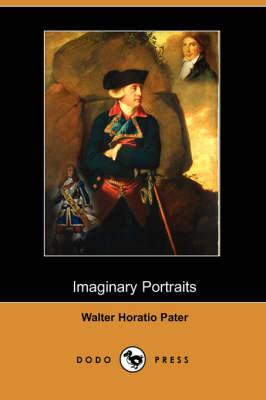 Imaginary Portraits (Dodo Press) (Paperback)