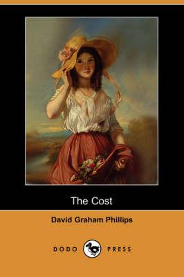 The Cost (Dodo Press) (Paperback)