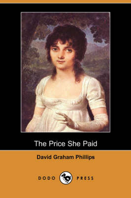 The Price She Paid (Dodo Press) (Paperback)