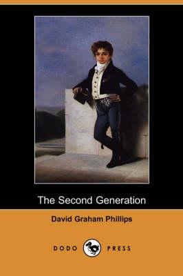 The Second Generation (Dodo Press) (Paperback)