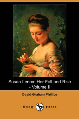 Susan Lenox: Her Fall and Rise - Volume II (Dodo Press) (Paperback)