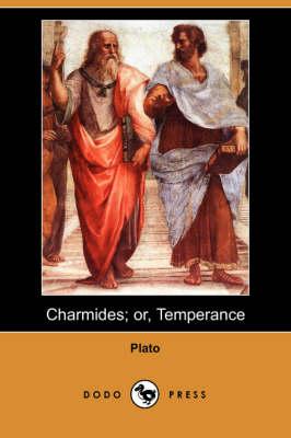 Charmides; Or, Temperance (Dodo Press) (Paperback)