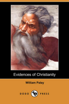 Evidences of Christianity (Dodo Press) (Paperback)