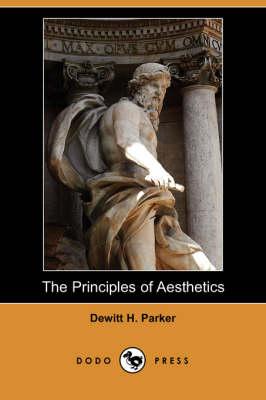 The Principles of Aesthetics (Dodo Press) (Paperback)