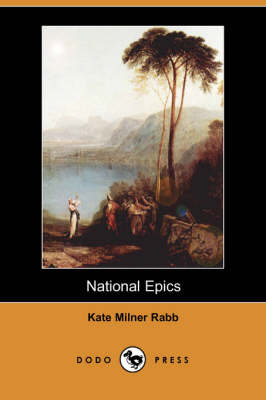 National Epics (Dodo Press) (Paperback)